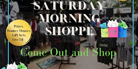 SATURDAY MORNING SHOPPE tickets
