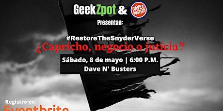 Restore The Snyderverse: Capricho, negocio o justicia. tickets