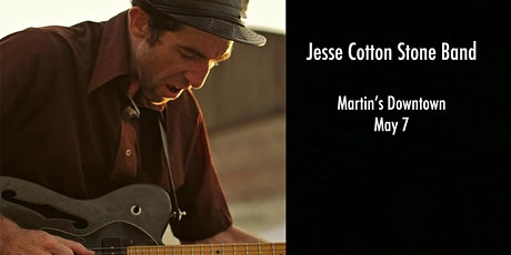 Jesse Cotton Stone Band Live at Martin's Downtown tickets