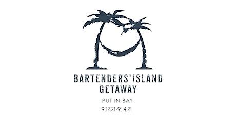 Bartender's Island Getaway tickets