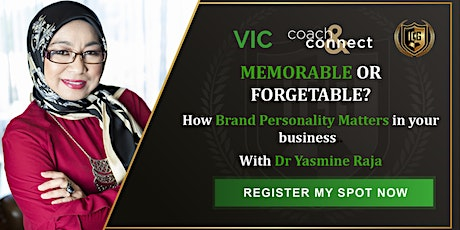 MEMORABLE OR FORGETTABLE? How brand personality matters in your business. tickets