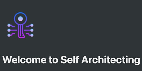 Self Architecting Pilot - Open Forum Discussion Meeting tickets