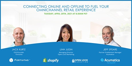Connecting Online and Offline to Fuel Your Omnichannel Retail Experience tickets