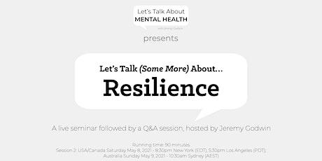 Seminar Group 2: Resilience (USA/CAN Sat 8 May at 8:30pm NY/5:30pm LA) tickets