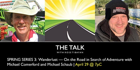 SPRING SERIES 3: Wanderlust—On the Road in Search of Adventure tickets