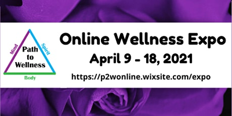 Path to Wellness Online Wellness Expo tickets