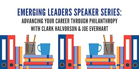 Emerging Leaders Speaker Series: Clark Halvorson & Joe Everhart tickets