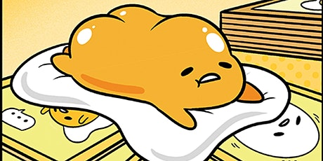 Learn to Play Gudetama AND Silver & Gold tickets
