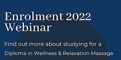 Enrolment 2022  Webinar - Study Massage at Wellpark College tickets