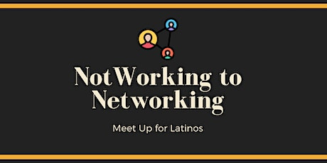NotWorking to Networking | Latinos in Hospitality & Tourism tickets