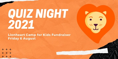 Quiz Night 2021 -Lionheart Camp for Kids tickets