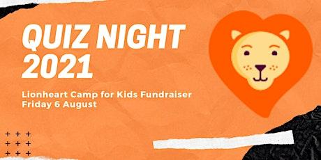 Quiz Night 2021 -Lionheart Camp for Kids tickets