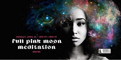 ONLINE Full Moon Meditation :: Honoring The Pink Moon tickets