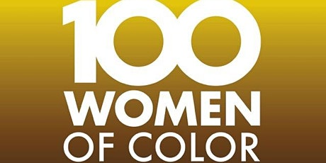 100 Women of Color Gala & Awards 2021: Tickets / VIP Access / Sponsorship tickets