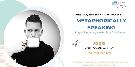 METAPHORICALLY SPEAKING - Storytelling through metaphors & analogies tickets