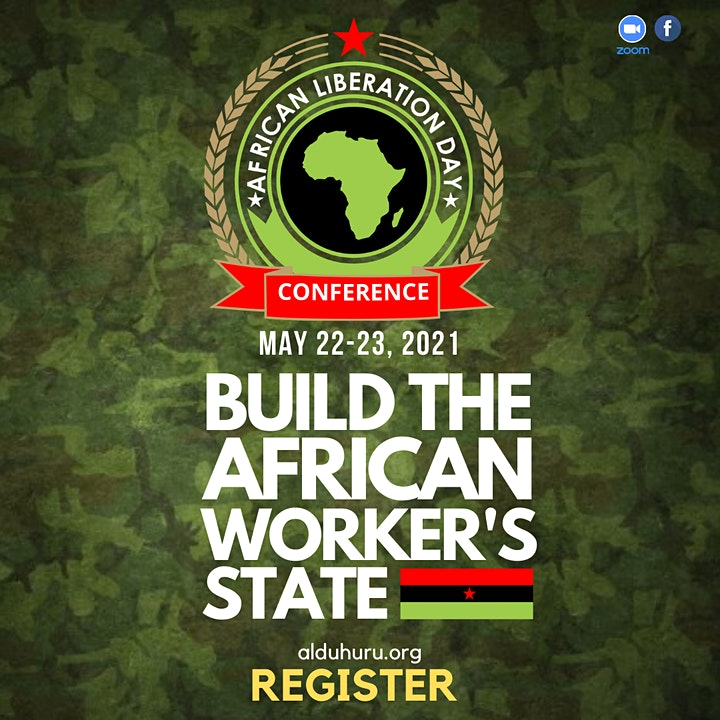 African Liberation Day 2021: Build the Workers State image