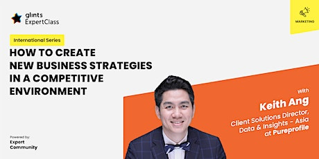 GEC International -  How to Create New Business Strategies in a Competitive tickets