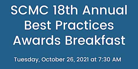 SCMC 18th Annual Best Practices Awards Breakfast tickets