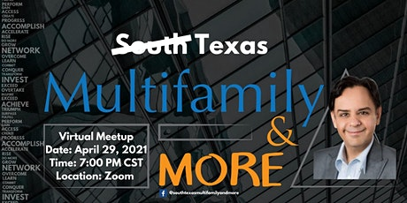 Texas Multifamily & More Virtual Meetup with Special Guest Neal Bawa tickets