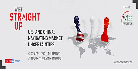 WIEF Straight Up | U.S. and China: Navigating Market Uncertainties tickets
