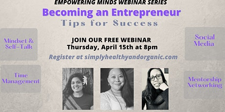 Empowering Minds Webinars- Becoming an Entrepreneur tickets