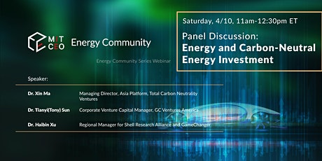 Panel Discussion: Renewable Energy and Carbon-Neutral Energy Investment tickets