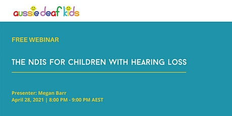 The NDIS for children with hearing loss tickets