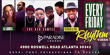 Live Music: Rhythm + Vibes at Paradise - DJ Labonita, Red Sample + DJ PNut tickets