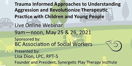 Trauma Informed Approaches to Understanding Aggression with Children/Youth tickets