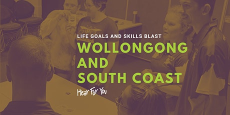 Life Goals & Skills Blast - Wollongong & South Coast 2021 tickets