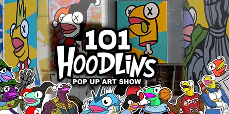 101 Hoodlins / Pop Up Art Show tickets