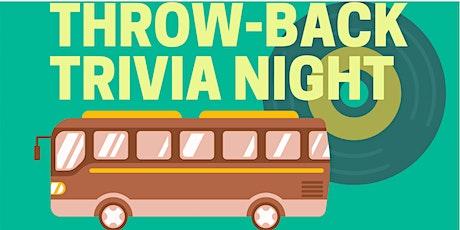 THROW-BACK TRIVIA NIGHT tickets