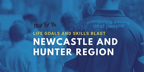 Life Goals & Skills Blast - Newcastle & Hunter Region 2021 tickets