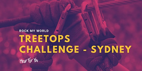 Hear For You NSW Rock My World 2021 - TreeTop Challenge (SEPTEMBER) tickets
