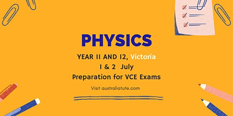 VCE Physics  - Kinematics, 1 and 2 July (Online) tickets