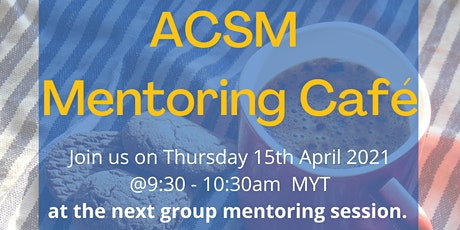 The ACSM Mentoring Cafe tickets