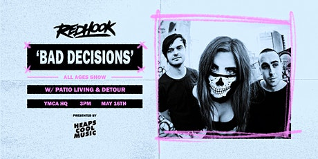 RedHook: 'Bad Decisions' All Ages Show ft Patio Living & Detour tickets