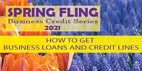 How To Get Credit Lines & Business Loans For Your Business tickets