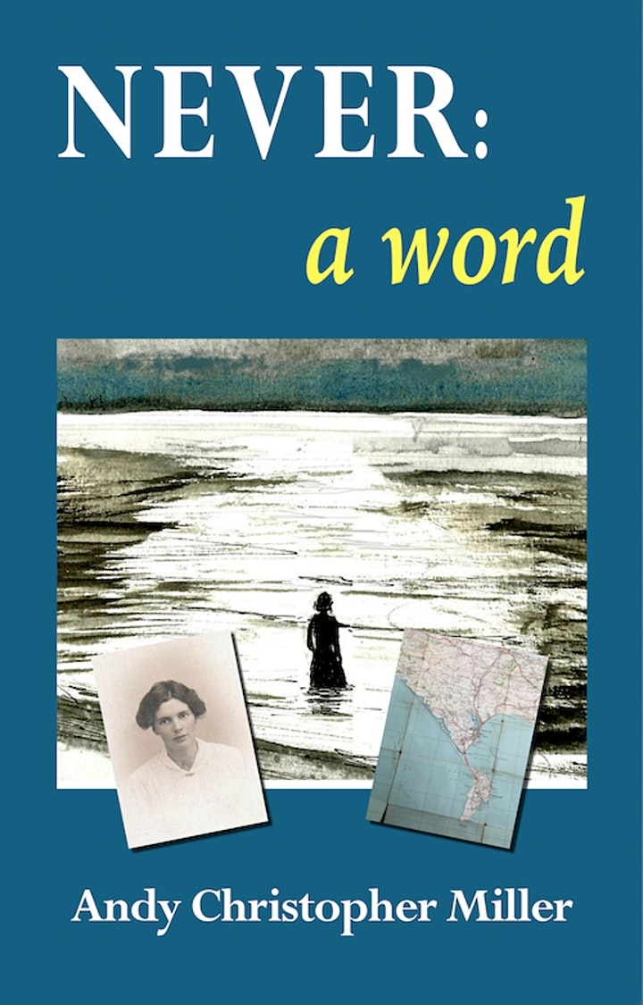 BOOK LAUNCH - 'NEVER: A WORD' by Andy Christopher Miller image