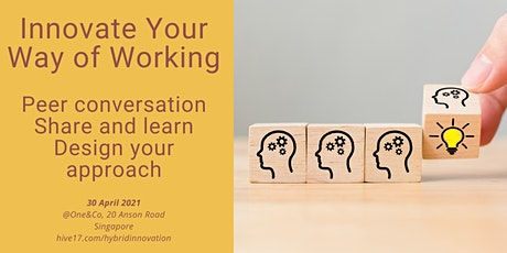 Innovate your way of working - A Peer Conversation tickets