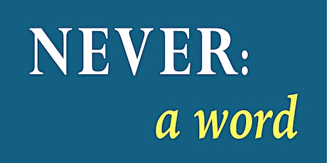 BOOK LAUNCH - 'NEVER: A WORD' by Andy Christopher Miller tickets