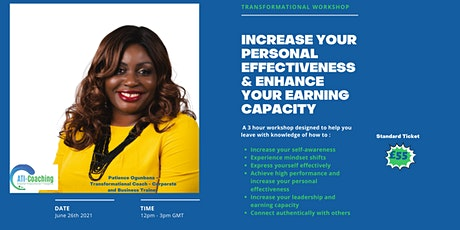 Increase Your Personal Effectiveness and Earning Capacity tickets