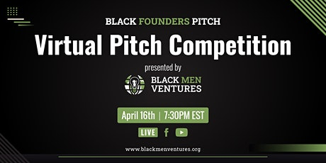 Black Founders Pitch | Inaugural Virtual Pitch Competition tickets