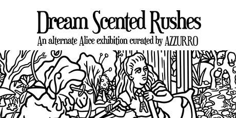 Dream Scented Rushes Exhibition tickets