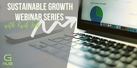 The Sustainable Growth Webinar Series tickets