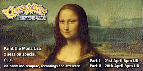 Paint 'MONA LISA' - Leonardo de Vinci - in 2 sessions - ZOOM Class tickets