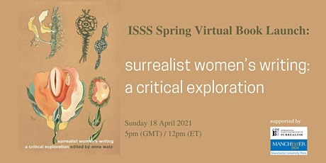 ISSS Virtual Launch: Surrealist Women's Writing: A Critical Exploration tickets