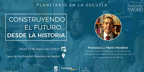 PLANETARIO EN LA ESCUELA. CONSTRUYENDO EL FUTURO... DESDE LA HISTORIA entradas