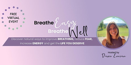 Breathe Easy Breathe Well Virtual Event tickets