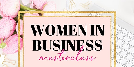 Women in Business Masterclass tickets